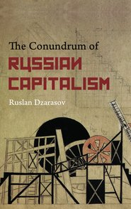 Conundrum of Russian Capitalism
