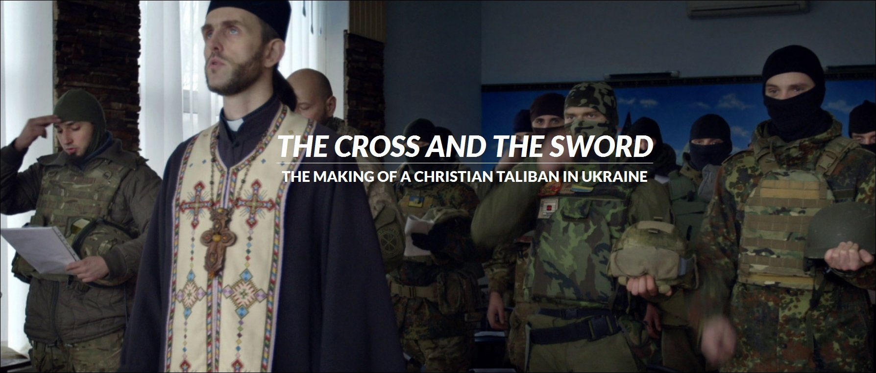 Image result for The Making of a Christian Taliban in Ukraine