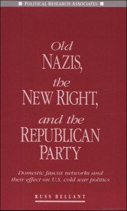 Russ Bellant, Old Nazis, the New Right and the Republican Party
