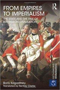 Kagarlitsky Empires to Imperialism
