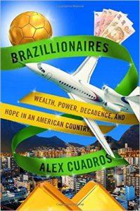 Brazillionaires, by Alex Cuadros