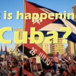 What is happening in Cuba?