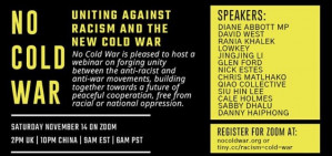 No Cold War: Uniting against racism and the New Cold War