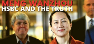 Could the HSBC Evidence Change EVERYTHING About the Meng Wanzhou Case?